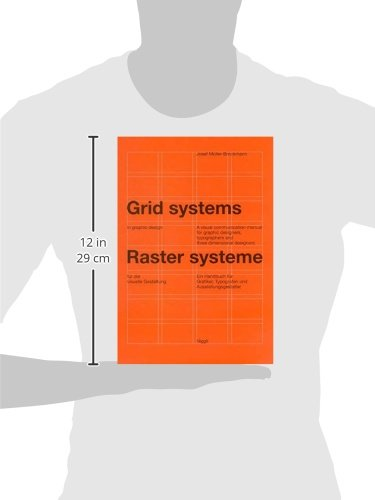 Grid Systems in Graphic Design: A Visual Communication Manual for Graphic Designers, Typographers and Three Dimensional Designers (German and English Edition), , imusti King Lario