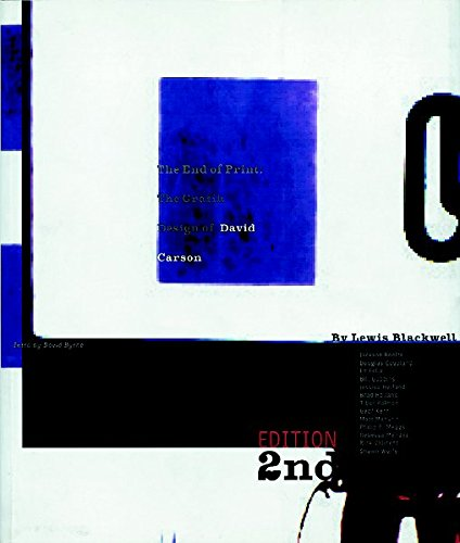 The End of Print: The Grafik Design of David Carson, , Laurence King Publishing King Lario