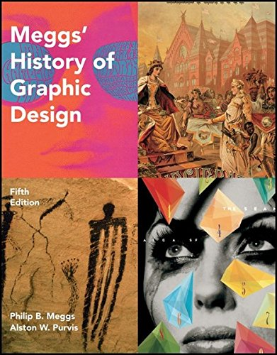 Meggs' History of Graphic Design, , Wiley King Lario