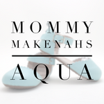 MOMMY Makenahs - Aqua