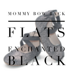 Mommy Ballet Flats - Black Enchanted