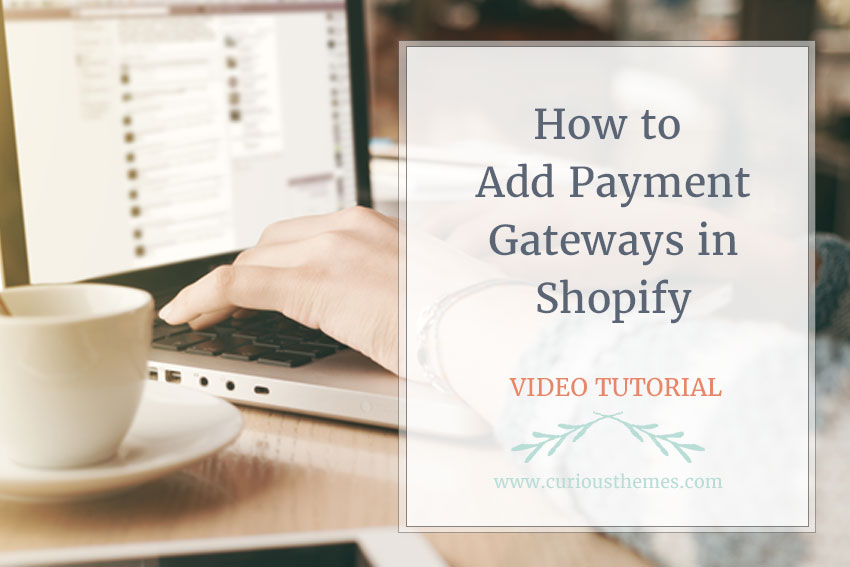 How to Add Payment Gateways in Shopify