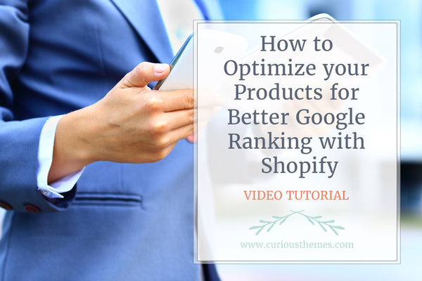 How to Optimize your Products for Better Google Ranking with Shopify