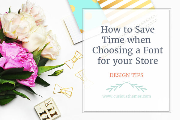 How to Save Time When Choosing a Font
