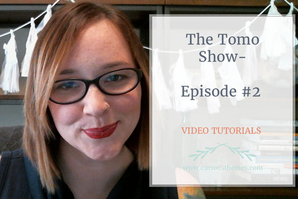 The Tomo Show- Episode #2