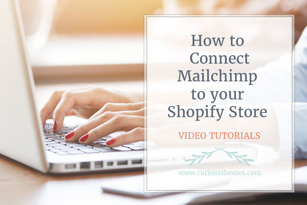 How to Connect Mailchimp to your Shopify Store