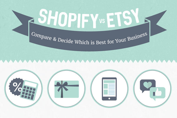Shopify vs Etsy Infographic