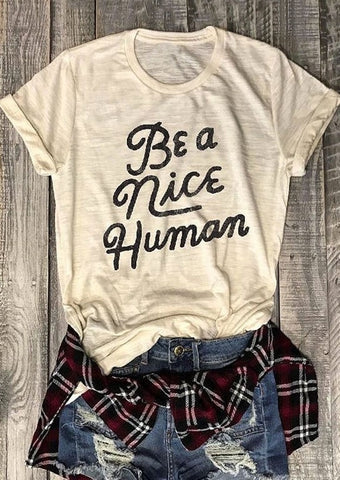 Be a Nice Human Women's Tee - My Cutie Pye Boutique
