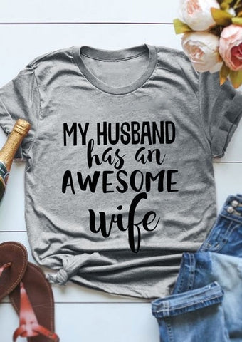My Husband Has an Awesome Wife Tee - My Cutie Pye Boutique