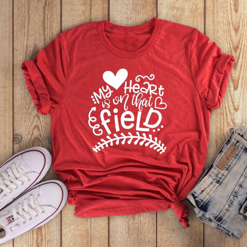 My Heart is on that Field Baseball Softball Mom Tee - My Cutie Pye Boutique