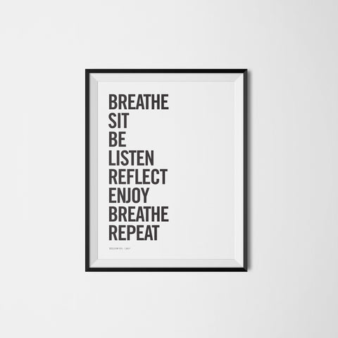 BREATHE. SIT. BE. REPEAT.