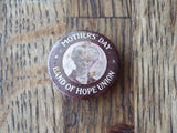 Antique Religious Celluloid Pinback Button Pin ~ Mothers Day Band of Hope Union