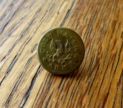 Antique Rare Temperance Movement Cold Water Army Brass Button - Yesteryear Essentials  - 1