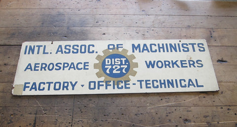 Vintage Aviation Machinists Union Aerospace Workers Sign - Yesteryear Essentials  - 1