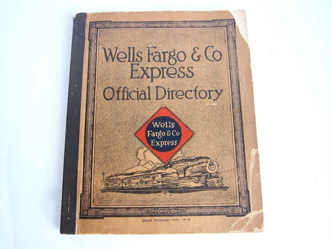 1914 Official Employee Directory for Wells Fargo - Yesteryear Essentials  - 1