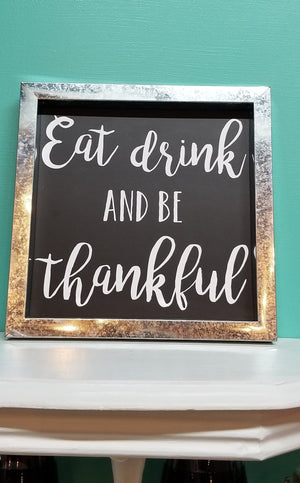 Eat Drink and Be Thankful Wall Decor