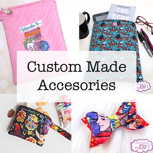 Custom made accessories
