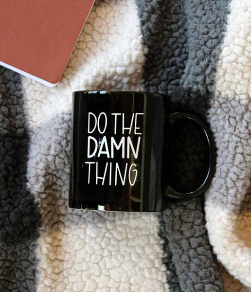 Do The Damn Thing Mug