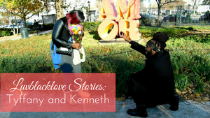 Luvblacklove Stories | Tyffany & Kenneth