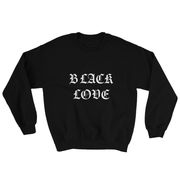 BLACK LOVE Sweatshirt - Blk