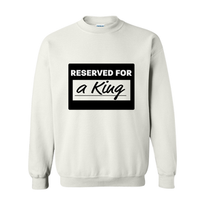 """Reserved For..."" Sweatshirt"