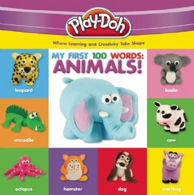 Play-Doh: My First 100 Words Animals Book