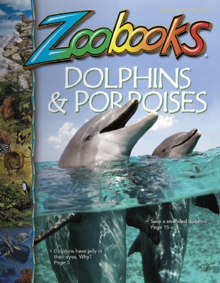 Dolphins and Porpoises - Zoobooks