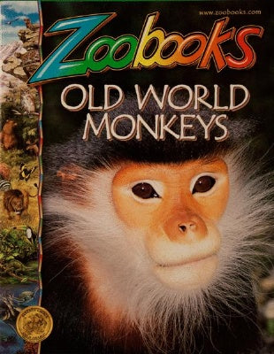 Old World Monkeys - Zoobooks