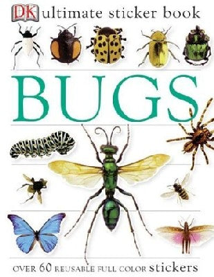 Ultimate Sticker Book: Bugs