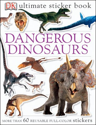 Ultimate Sticker Book: Dangerous Dinosaurs
