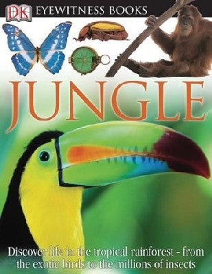 Eyewitness Books: Jungle
