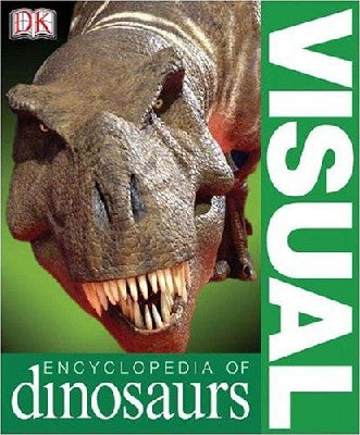 Visual Encyclopedia: Dinosaurs