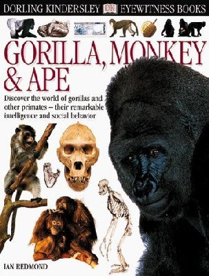 Eyewitness Books: Gorilla, Monkey & Ape