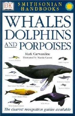 Whales & Dolphins (Smithsonian Handbooks)