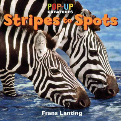Pop Up Creatures: Stripes to Spots Book
