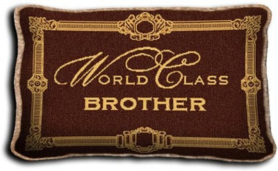 World Class Brother (Pillow)