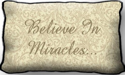 Believe In Miracles (Pillow)