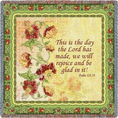 Rejoice Psalm 118:24 (Tapestry Throw)