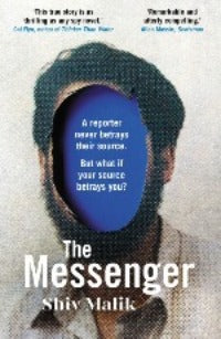Shiv Malik | The Messenger