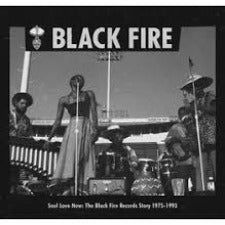 Various | Black Fire - Soul Love Now: The Black Fire Records Story 1975-1993
