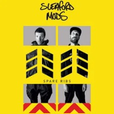Sleaford Mods | Spare Ribs