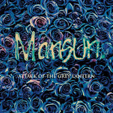 Mansun | Attack Of The Grey Lantern
