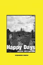 Jason Williamson | Happy Days