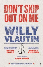 Willy Vlautin | Don't Skip Out On Me
