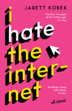 Jarett Kobek | I Hate The Internet