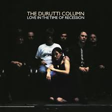 The Durutti Column | Love In The Time Of Recession - Amber Vinyl