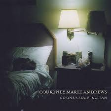 Courtney Marie Andrews | No One's Slate Is Clean