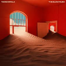 Tame Impala | The Slow Rush