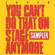 Frank Zappa | You Can't Do That On Stage Anymore - RSD20
