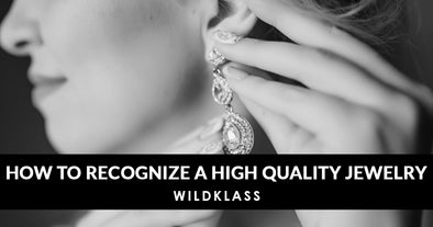 How to Recognize a High-Quality Fashion Jewelry